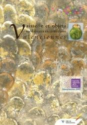Vaisselle et objets médiévaux en terre cuite à Valenciennes - Couverture - Format classique