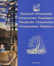 Nautical Ornaments ; Ornements Nautiques ; Nautische Ornamente ; Ornamentos Nauticos - Intérieur - Format classique