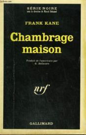 Chambrage Maison. Collection : Serie Noire N° 1154 - Couverture - Format classique
