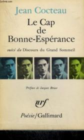 Le Cap De Bonne Esperance Suivi Du Discours Du Grand Sommeil. Collection : Poesie. - Couverture - Format classique