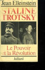 Staline Trotsky. Le Pourvoir Et La Revolution. - Couverture - Format classique
