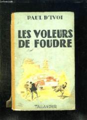 Les Voleurs De Foudre. - Couverture - Format classique