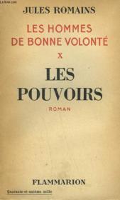 Les Hommes De Bonne Volonte. Tome 10 : Les Pouvoirs. - Couverture - Format classique