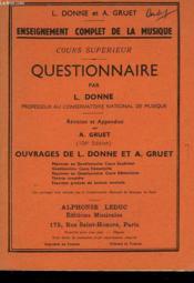 Enseignement Complet De La Musique. Cours Superieur. Questionnaire. - Couverture - Format classique