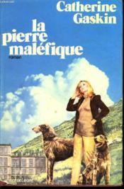 La Pierre Malefique - Couverture - Format classique