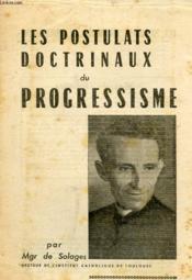 Les Postulats Doctrinaux Du Progressisme (Supplement A La Croix, N° 21) - Couverture - Format classique
