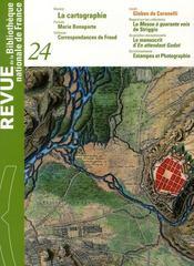 Revue Bnf T.24 ; La Cartographie - Intérieur - Format classique