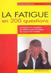 La Fatigue En 200 Questions - Intérieur - Format classique