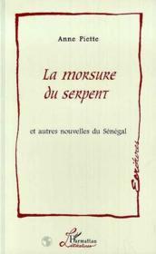 La morsure du serpent et autres nouvelles du Sénégal - Couverture - Format classique