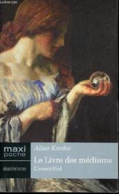 Livre Des Mediums ( Le) - Couverture - Format classique