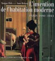 L'Invention De L'Habitation Moderne - Intérieur - Format classique