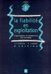 Fiabilite en exploitation ; 2e edition - Couverture - Format classique
