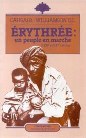 Erythrée: un peuple en marche (XIX et XX siècles) - Couverture - Format classique
