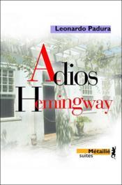 Adios Hemingway - Couverture - Format classique