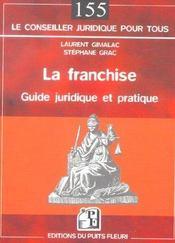 La franchise. guide juridique et pratique - Intérieur - Format classique