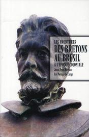 Les aventures des Bretons au Brésil à l'époque coloniale - Intérieur - Format classique