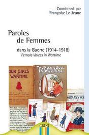 Paroles de femmes dans la guerre (1914-1918) ; females voices in wartime - Intérieur - Format classique