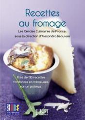 Le Petit Livre De Recettes Au Fromage - Couverture - Format classique