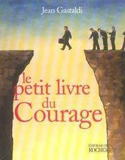 Le petit livre du courage - Intérieur - Format classique
