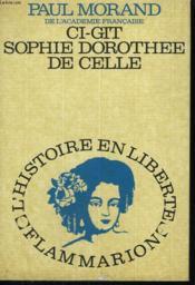 Ci-Git. Sophie Dorothee De Celle. - Couverture - Format classique