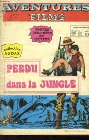 Aventures Films - N°11 - Perdu Dans La Jungle - Couverture - Format classique