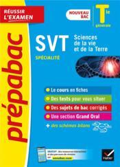 Prépabac réussir l'examen ; SVT ; terminale générale, spécialité (édition 2020/2021) - Couverture - Format classique