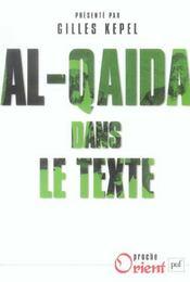 Al-qaida dans le texte - ecrits d'oussama ben laden, abdallah azzam, ayman al-zawahiri et abou mouss - Intérieur - Format classique