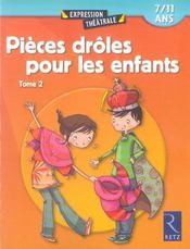 Pièces drôles pour les enfants t.2 ; 7/11 ans - Intérieur - Format classique