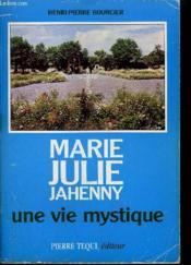 Marie Julie Jahenny Une Vie Mystique - Couverture - Format classique