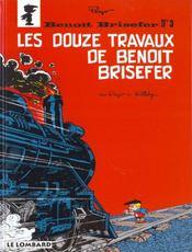 Benoît Brisefer t.3 ; les douze travaux de Benoît Brisefer - Intérieur - Format classique