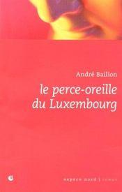 Le Perce-Oreille Du Luxembourg - Intérieur - Format classique