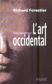 Tout Savoir Sur Art Occidental - Intérieur - Format classique