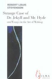 Strange case of dr. jekyll et mr. hyde ; essays of the art of writing - Intérieur - Format classique