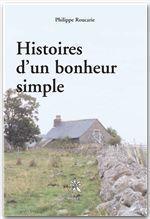 Histoires d'un bonheur simple - Couverture - Format classique