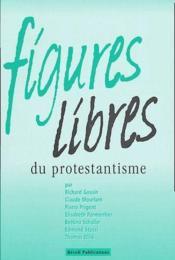 Figures Libres Du Protestantisme - Couverture - Format classique