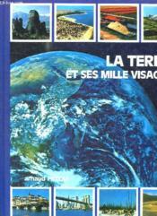 La Terre Et Ses Mille Visages. - Couverture - Format classique