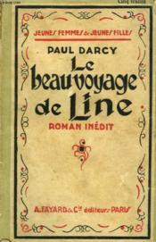 Le Beau Voyage De Line. Collection Jeunes Femmes Et Jeunes Filles N° 45. - Couverture - Format classique