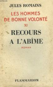 Les Hommes De Bonne Volonte. Tome 11 : Recours A L'Abime. - Couverture - Format classique