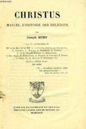 Christus, Manuel D'Histoire Des Religions - Couverture - Format classique