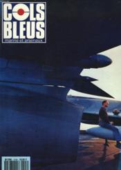 COLS BLEUS. HEBDOMADAIRE DE LA MARINE ET DES ARSENAUX N°2108 DU 12 JANVIER 1991. LE BUDGET DE LA MARINE EN 1991 par LE CAP. DE VAISSEAU LE DANTEC / LES CORDAGES DE SVAISSEAUX DE L'ANCIENREGIME par J. GRAY / COUTANCES D'ARABIE par J. LE FUR... - Couverture - Format classique
