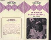 Le Manoir De Son Enfance - Couverture - Format classique