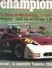 Champion N°62 - Le Rallye De Monte6carlo ... A Moto ! - Beltoise : 4000 Km En Citroën S.M - Essai : La Nouvelle Yamaha 250 - Couverture - Format classique