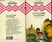 La Colombe Du Destin - The Passionate Sinner - Couverture - Format classique