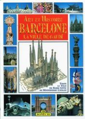 Art et histoire ; barcelone - Couverture - Format classique