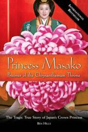Princess Masako - Prisoner Of The Chrysanthemum Throne - Couverture - Format classique
