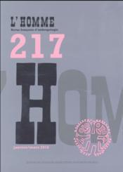 REVUE L'HOMME N.217 ; janvier/mars 2016 - Couverture - Format classique
