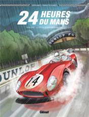 24 heures du Mans ; 1958-1960 ; la fin du règne britannique - Couverture - Format classique
