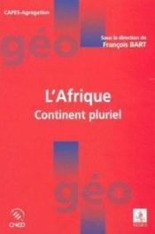 L'Afrique, Continent Pluriel - Couverture - Format classique