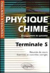 Controle Continu ; Physique-Chimie ; Terminale S ; Enseignement De Spécialité - Couverture - Format classique