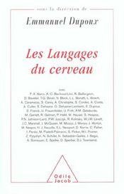 Les langages du cerveau - textes en l'honneur de jacques mehler - Intérieur - Format classique